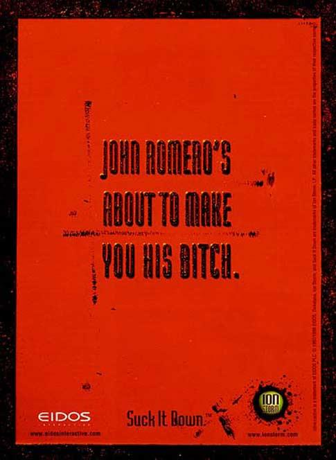 "Poster for Daikatana reading ""John Romero's about to make you his bitch."""