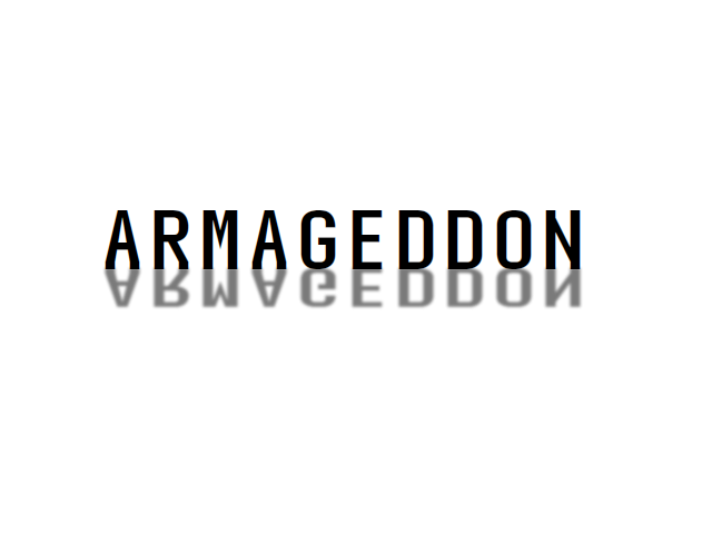 A screenshot containing the text 'Armageddon'